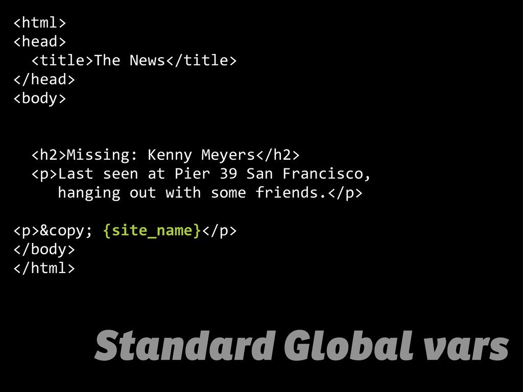 Standard Global vars <html> <head>   <title>T...