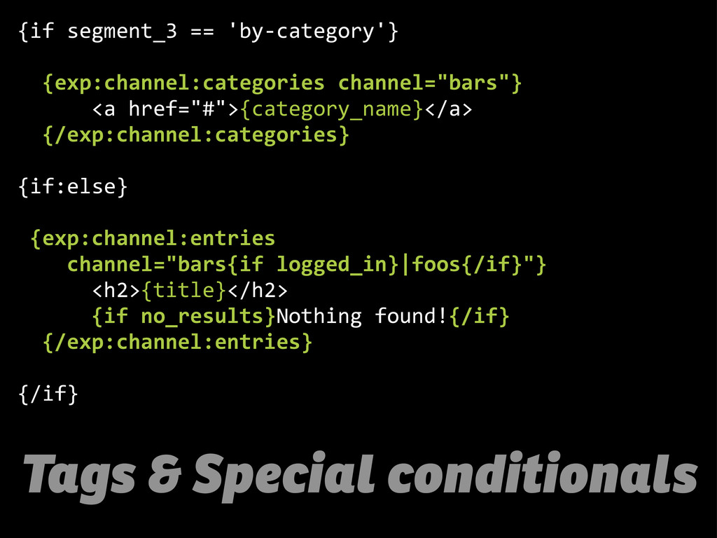 Tags & Special conditionals {if  segment_3  == ...