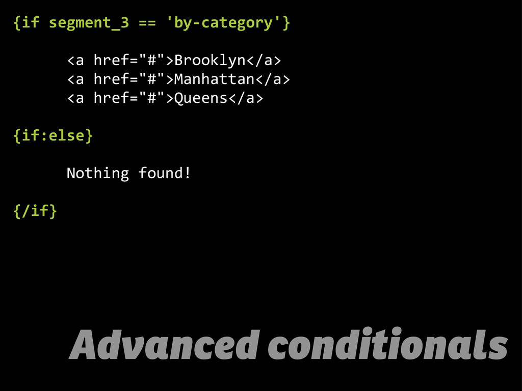 Advanced conditionals {if  segment_3  ==  'by-­...