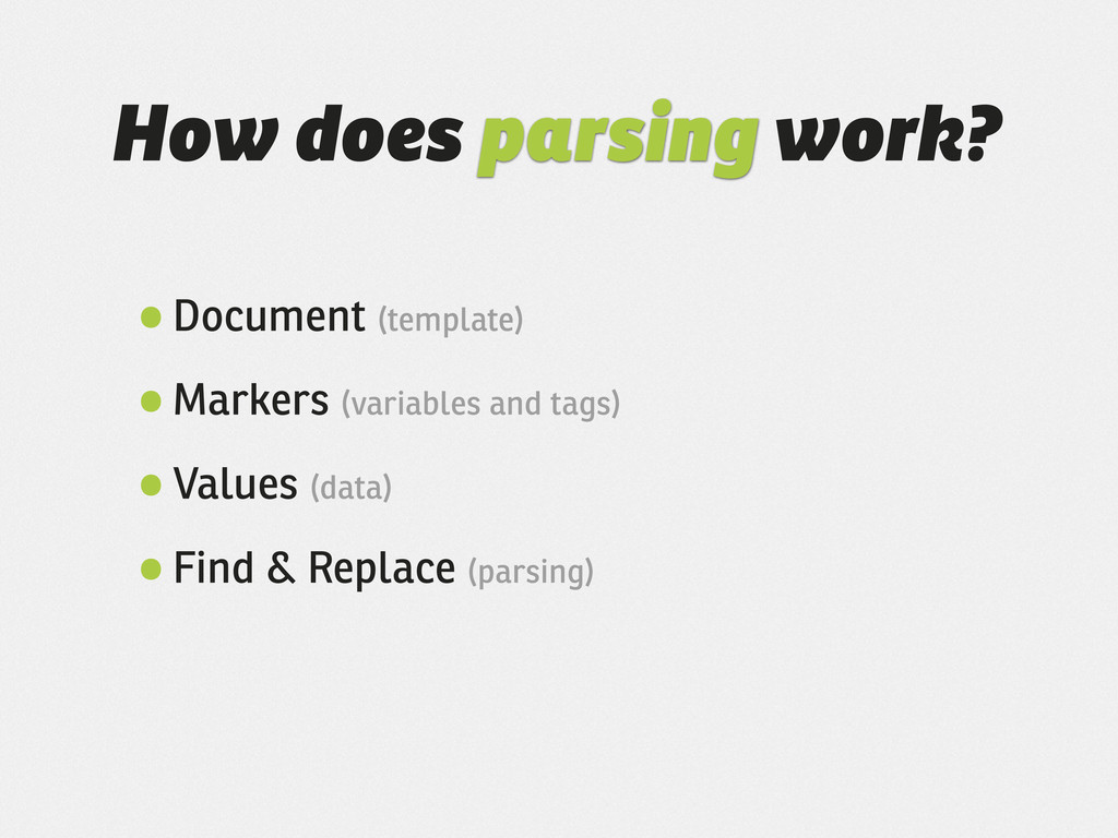 How does parsing work? •Document (template) •Ma...