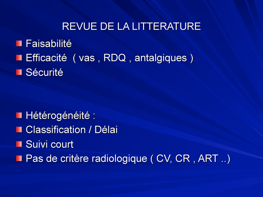 REVUE DE LA LITTERATURE Faisabilité Efficacité ...