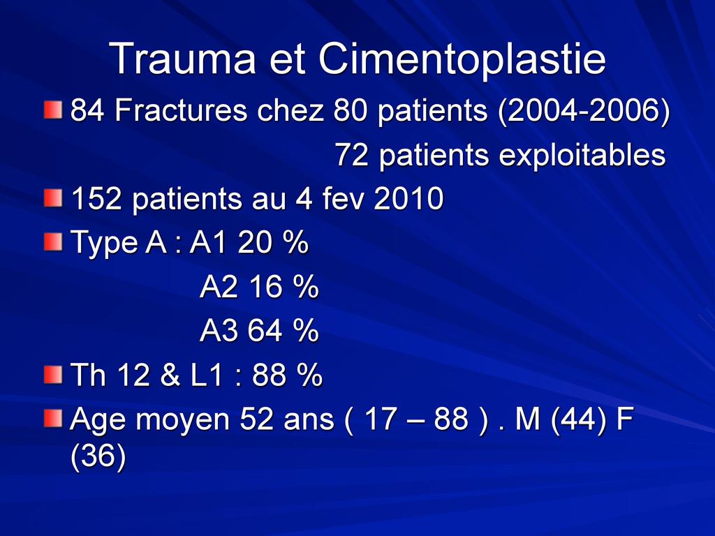 Trauma et Cimentoplastie 84 Fractures chez 80 p...