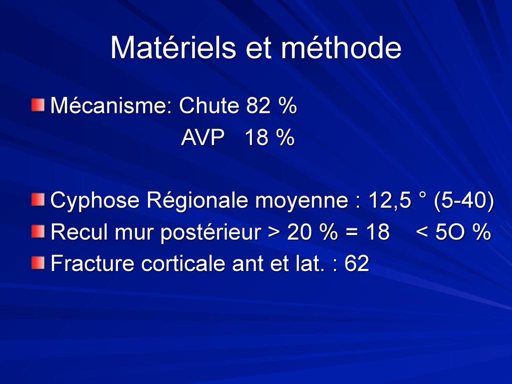 Matériels et méthode Mécanisme: Chute 82 % AVP ...