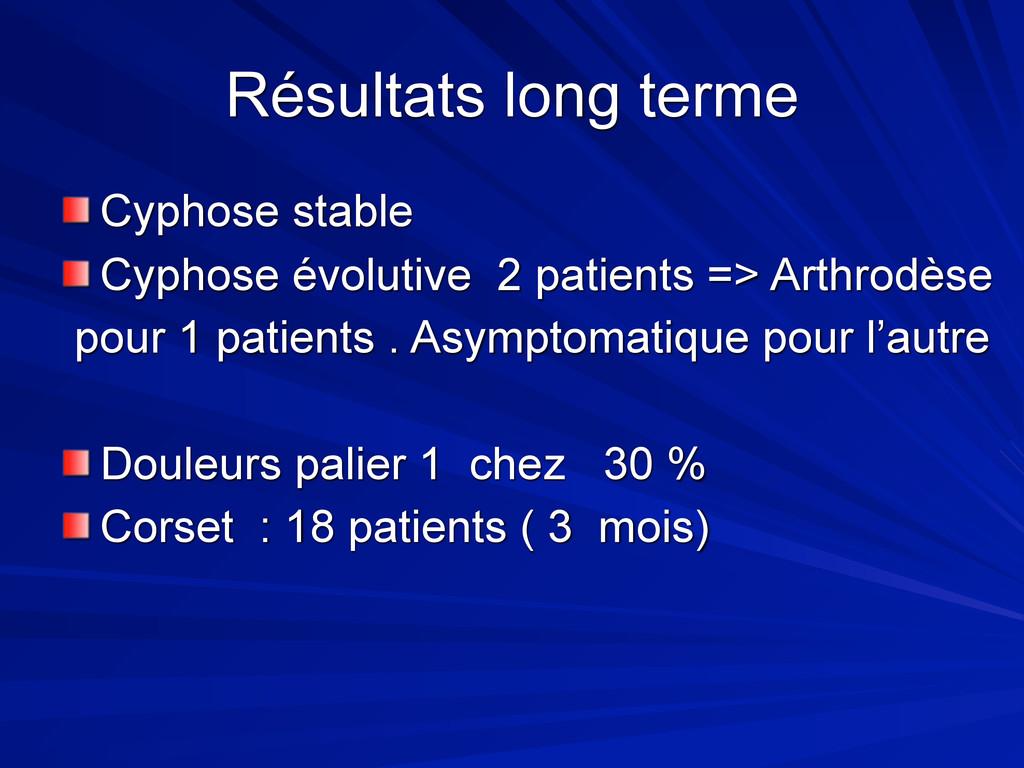 Résultats long terme Cyphose stable Cyphose évo...