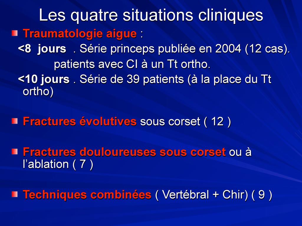 Les quatre situations cliniques Traumatologie a...