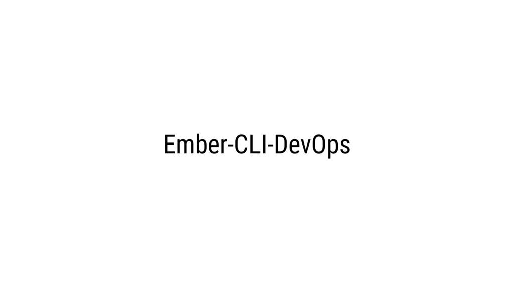 Ember-CLI-DevOps