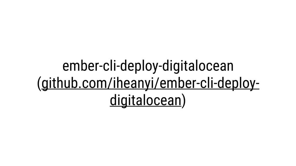 ember-cli-deploy-digitalocean (github.com/ihean...