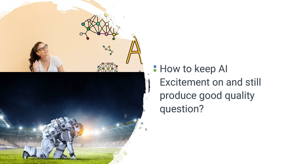 How to keep AI Excitement on and still produce ...