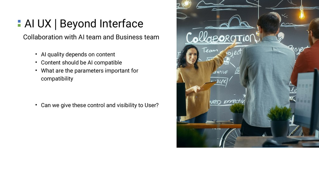Collaboration with AI team and Business team • ...