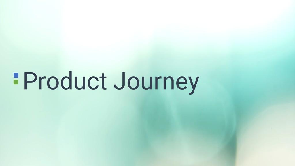 Product Journey