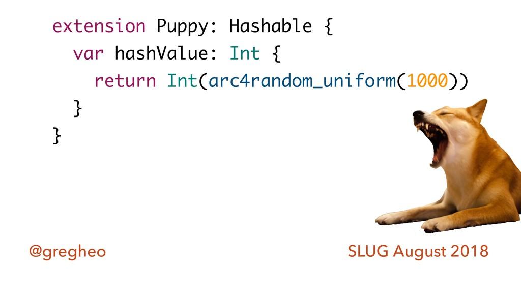 @gregheo SLUG August 2018 extension Puppy: Hash...