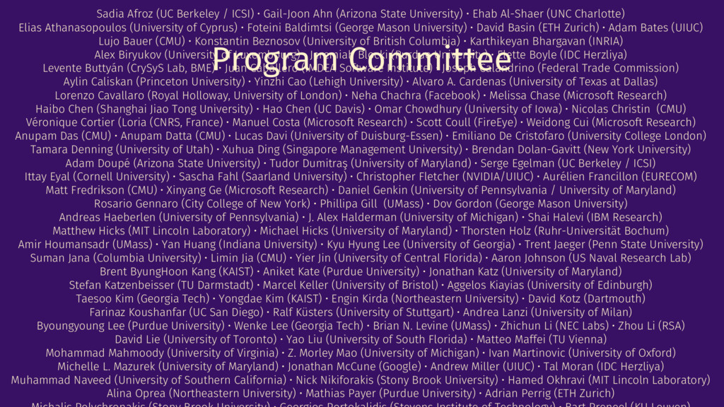 Program Committee Sadia Afroz (UC Berkeley / IC...