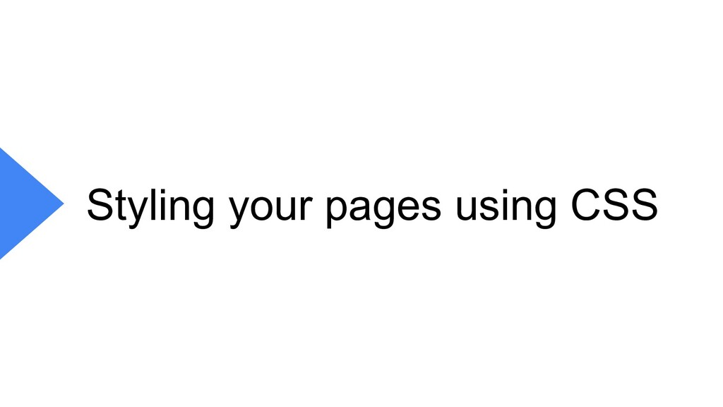 Styling your pages using CSS