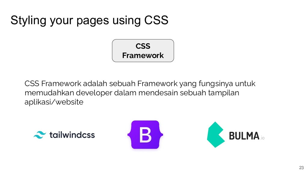 Styling your pages using CSS 23 CSS Framework C...
