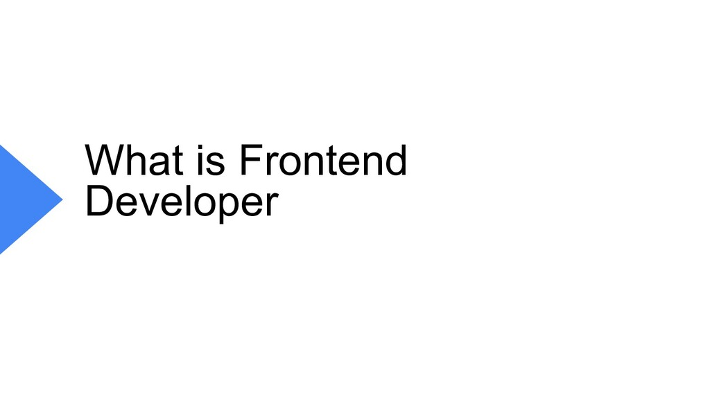 What is Frontend Developer