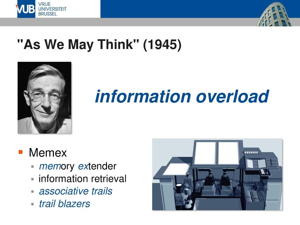 """As We May Think"" (1945)  Memex  memory exten..."