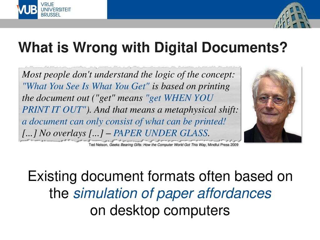 What is Wrong with Digital Documents? Most peop...