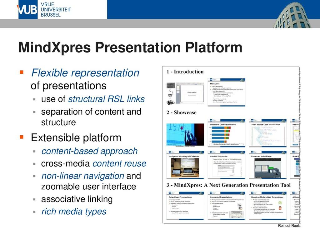 MindXpres Presentation Platform  Flexible repr...