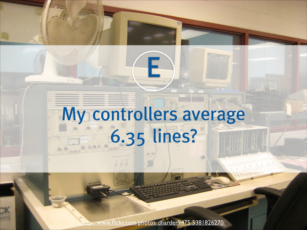 E My controllers average 6.35 lines? http://www...