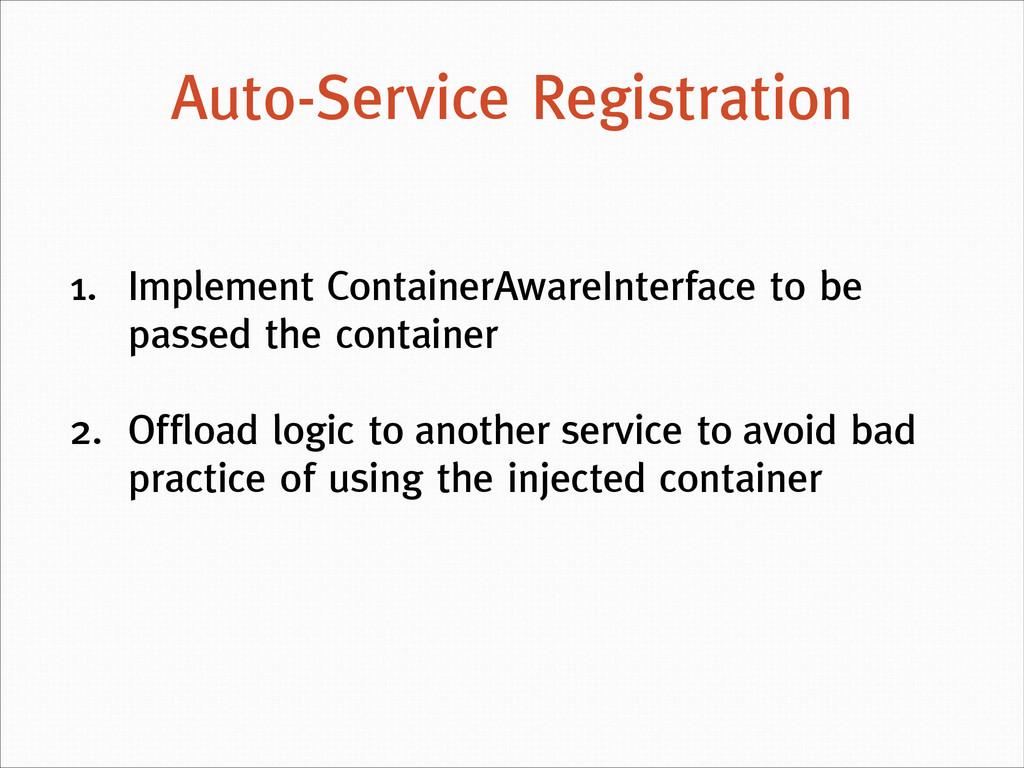 Auto-Service Registration 1. Implement Containe...