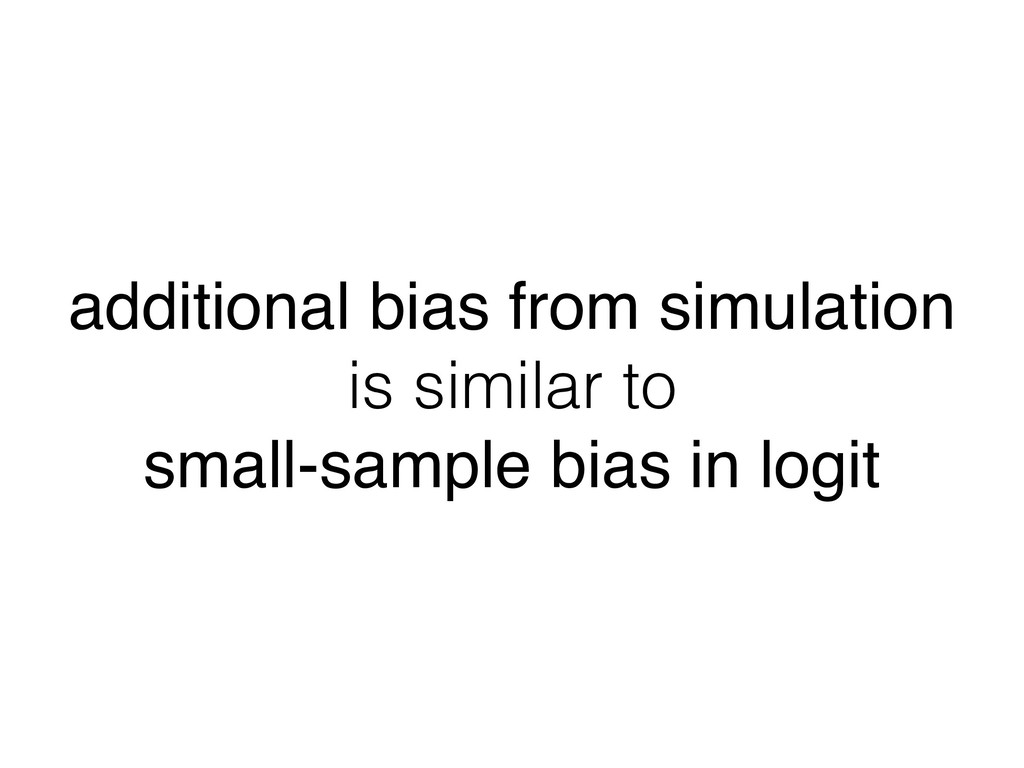 additional bias from simulation is similar to s...