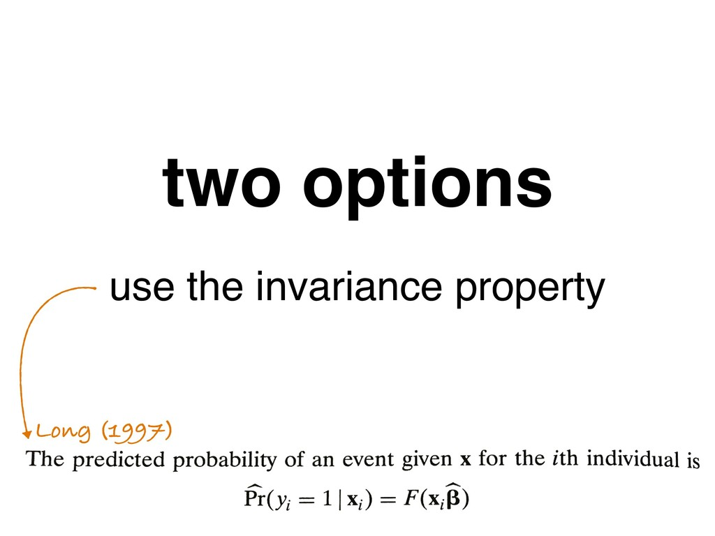 two options use the invariance property Long (1...