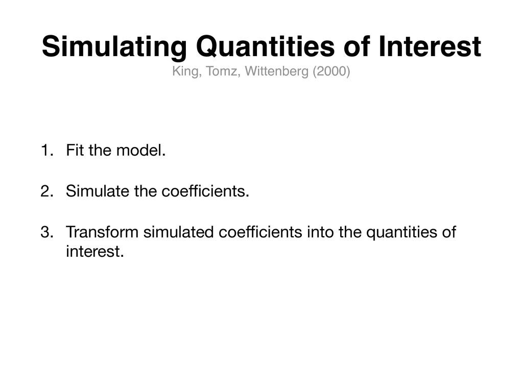 Simulating Quantities of Interest King, Tomz, W...