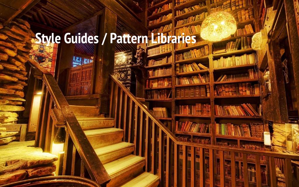 Style Guides / Pattern Libraries