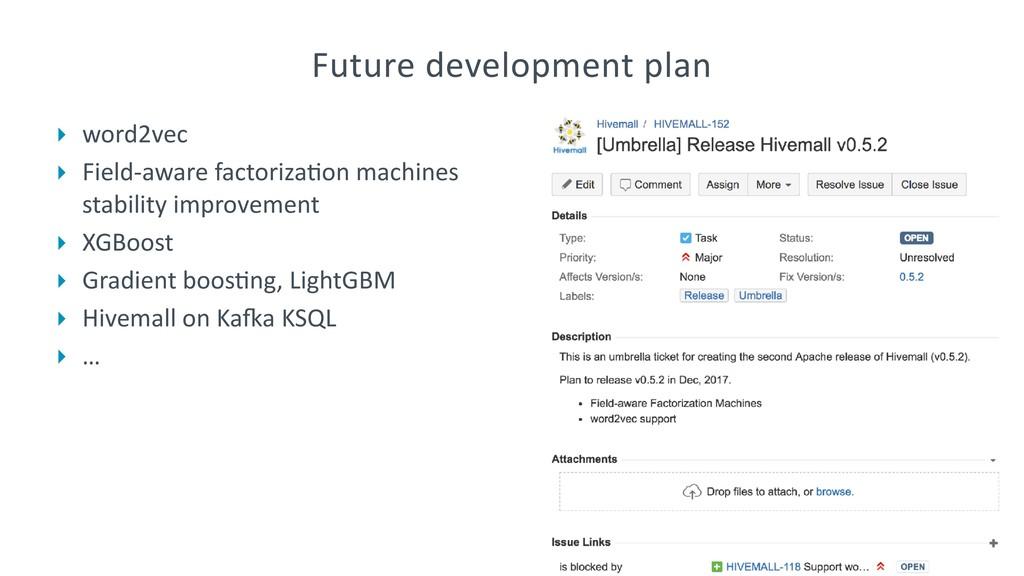 Future development plan ‣ word2vec ‣ Field-awar...