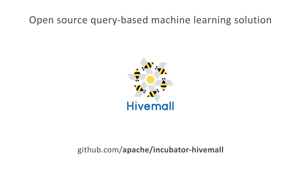 Open source query-based machine learning soluti...