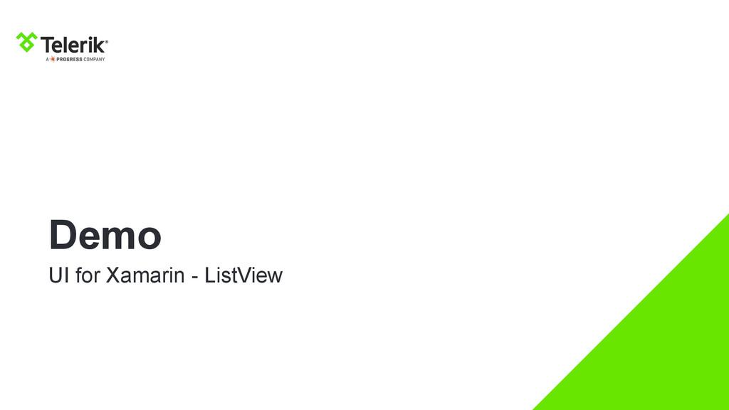 Demo UI for Xamarin - ListView
