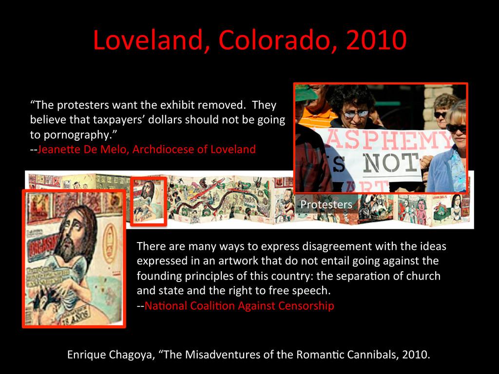 Loveland, Colorado, 2010  Enrique C...