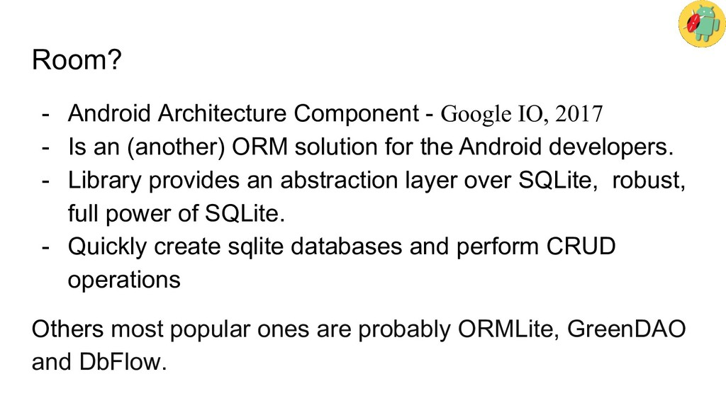 Room? - Android Architecture Component - Google...