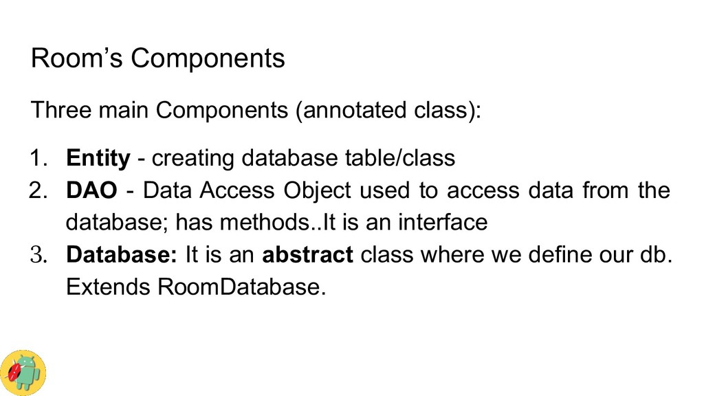 Room's Components Three main Components (annota...
