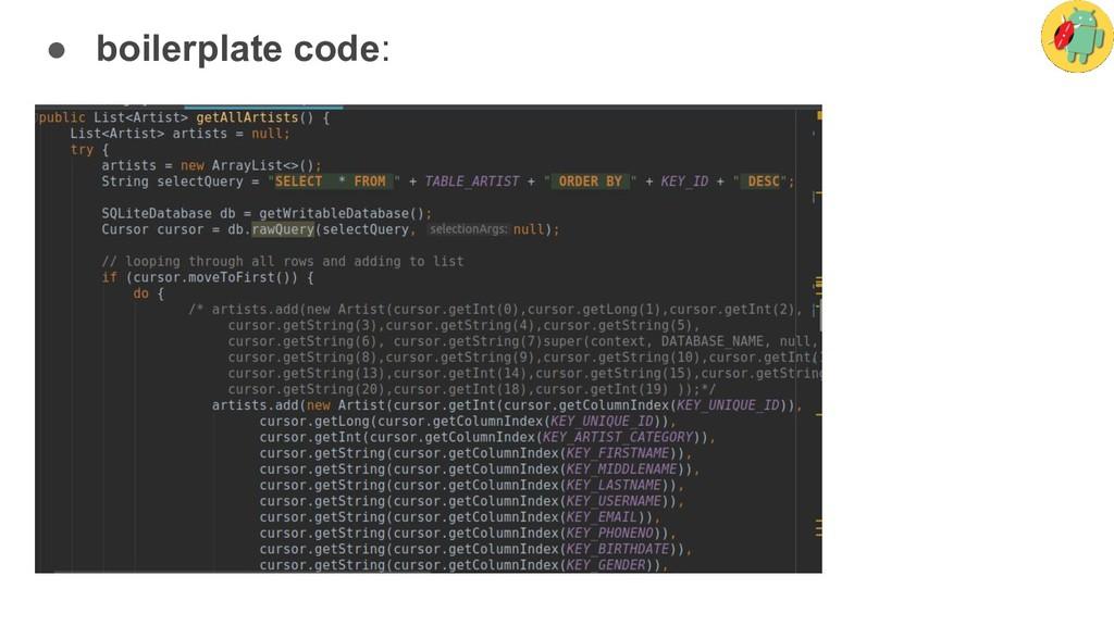 ● boilerplate code:
