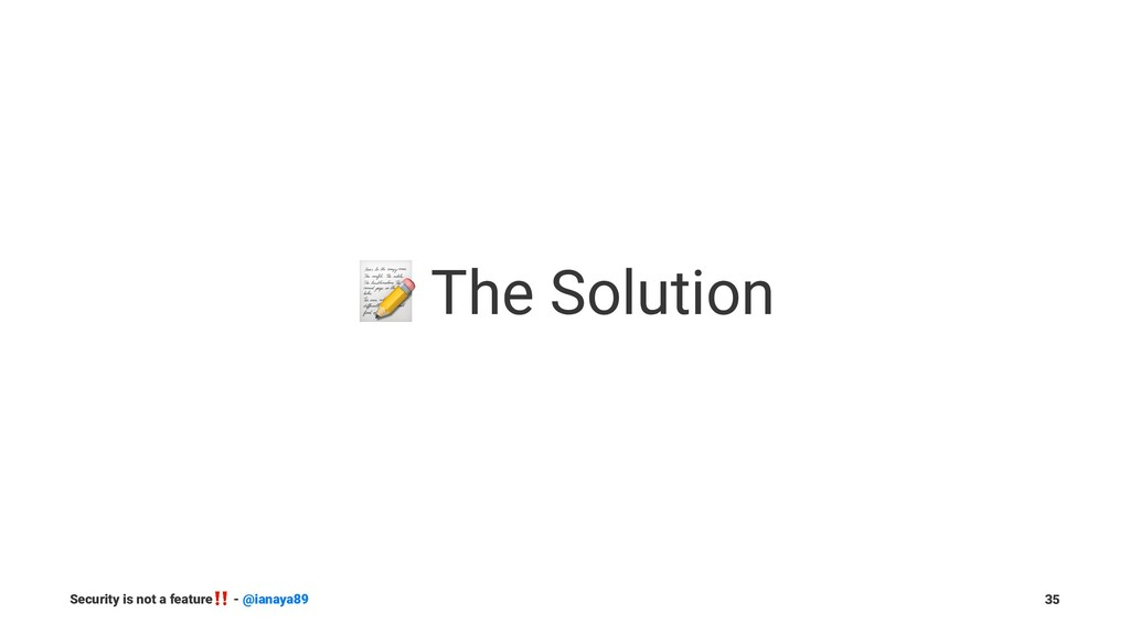 ! The Solution Security is not a feature ‼ - @i...