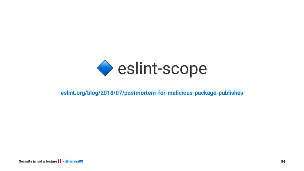 ! eslint-scope eslint.org/blog/2018/07/postmort...