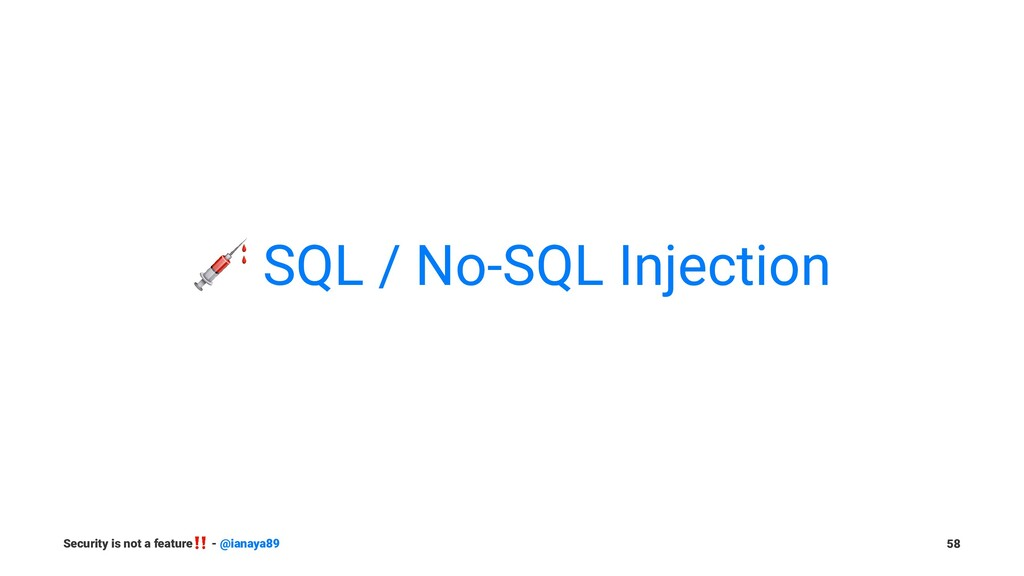! SQL / No-SQL Injection Security is not a feat...
