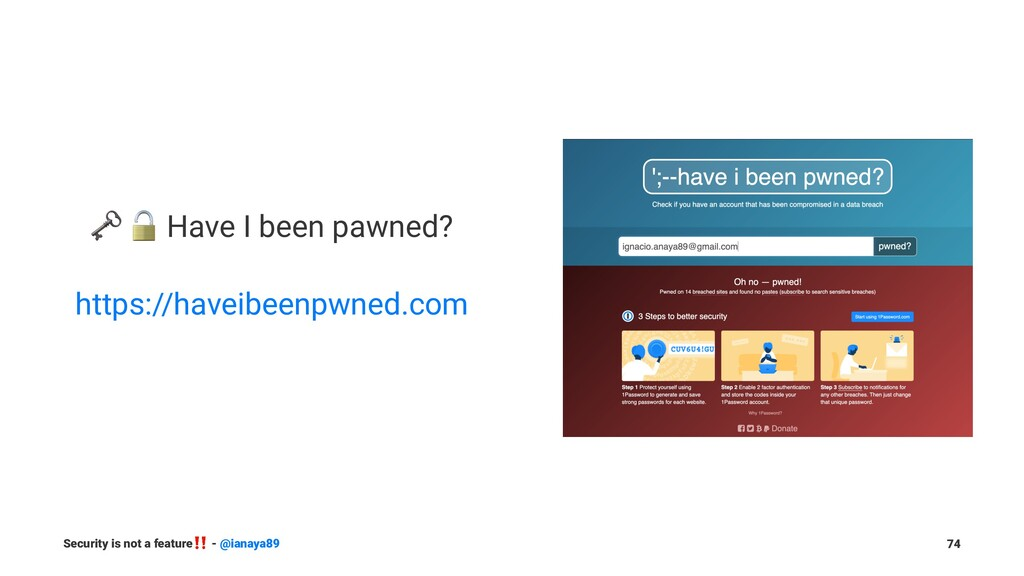 "! "" Have I been pawned? https://haveibeenpwned...."