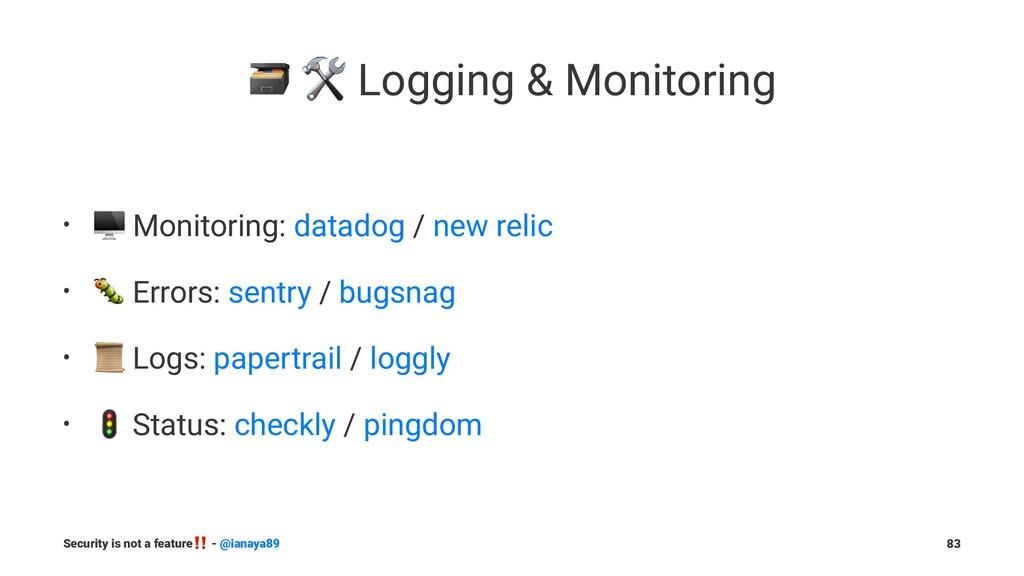 "! "" Logging & Monitoring • ! Monitoring: datado..."