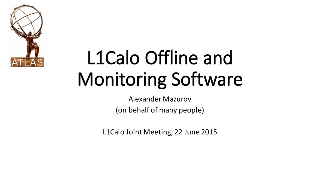 L1Calo Offline and  Monitoring Software Ale...
