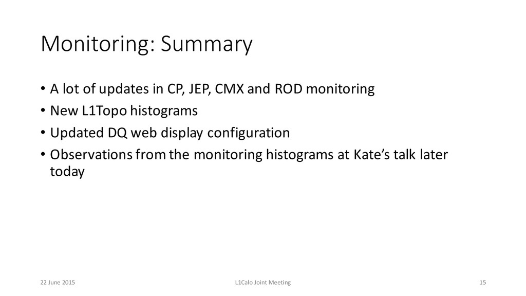 Monitoring: Summary • A lot of updates in ...