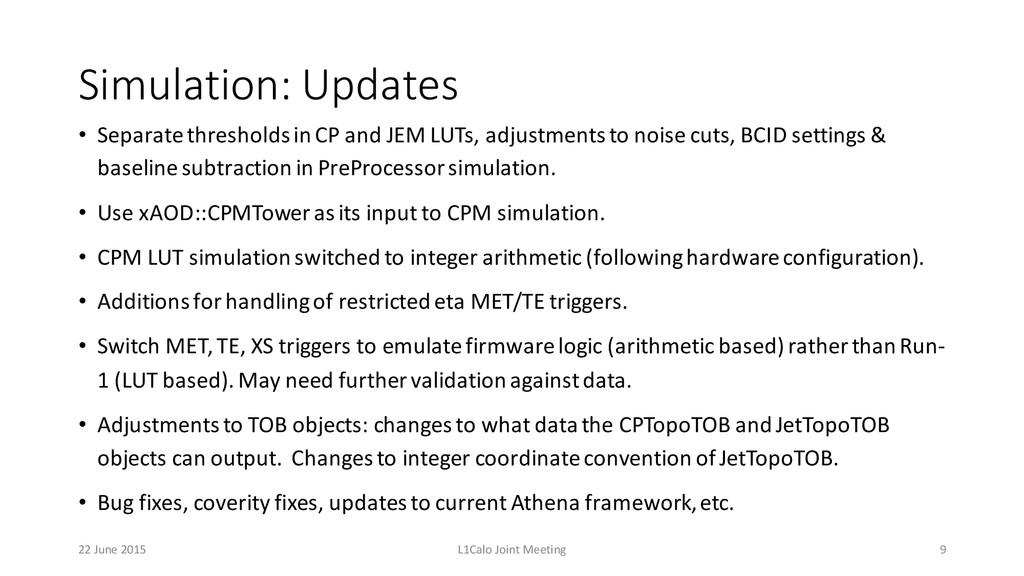 Simulation: Updates • Separate thresholds in...