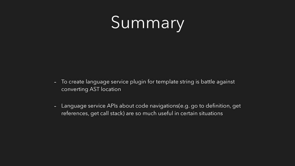 Summary - To create language service plugin for...