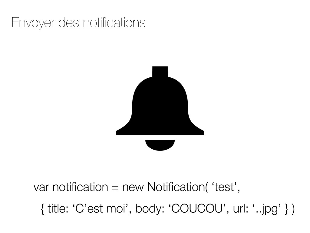 Envoyer des notifications
