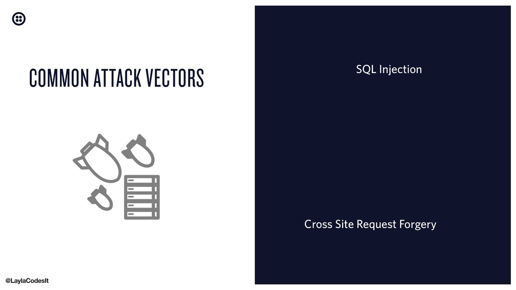 COMMON ATTACK VECTORS SQL Injection Cross Site ...