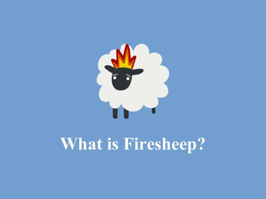 What is Firesheep?