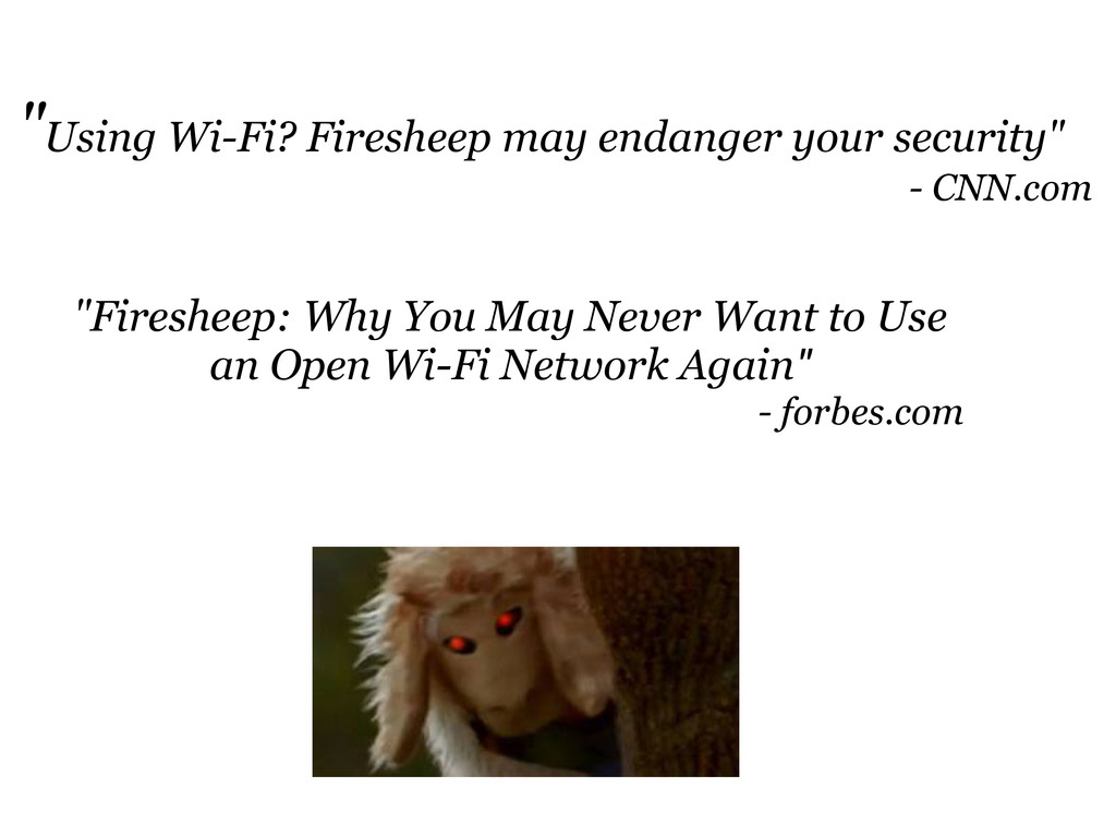 """Using Wi-Fi? Firesheep may endanger your secur..."