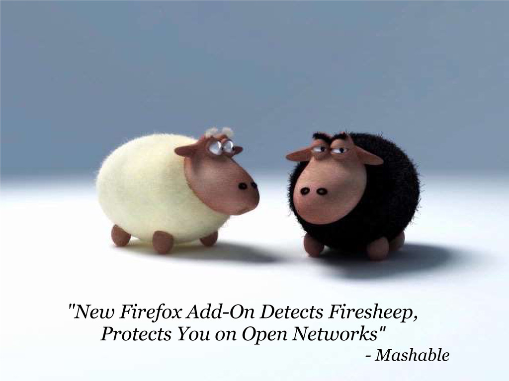 """New Firefox Add-On Detects Firesheep, Protects..."
