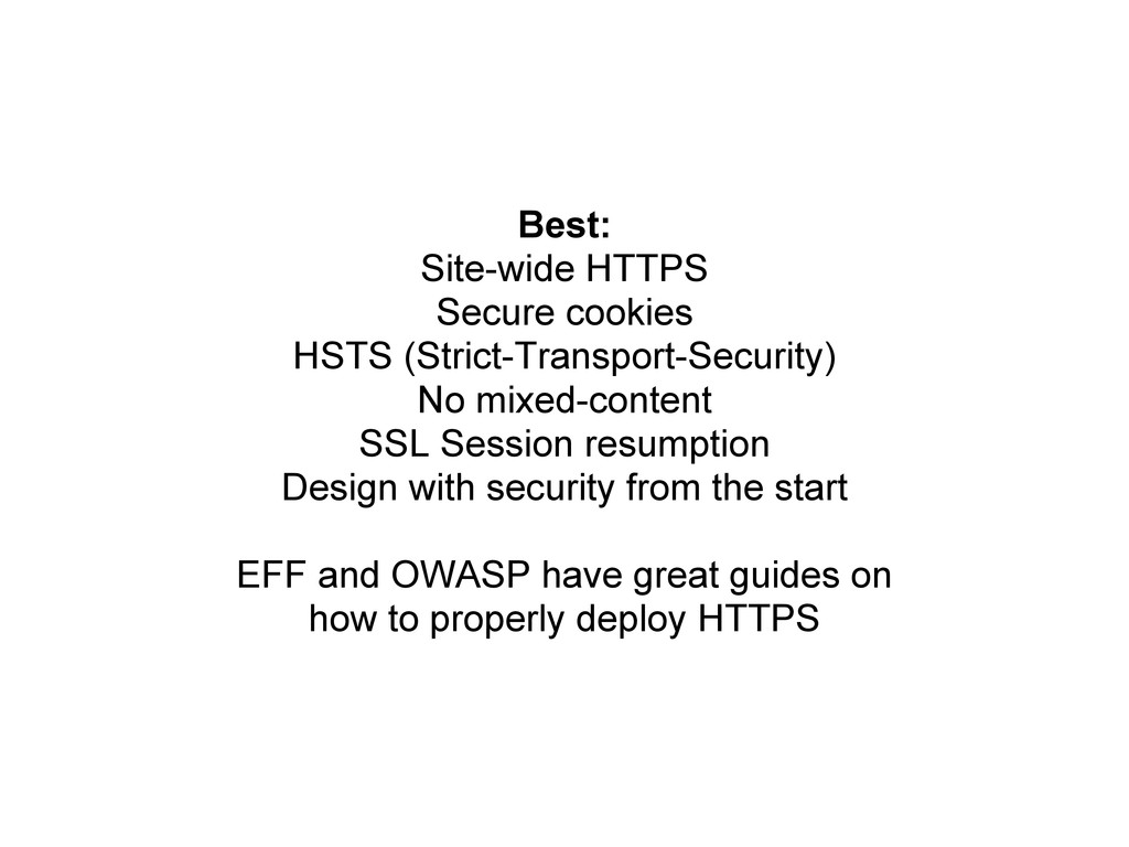 Best: Site-wide HTTPS Secure cookies HSTS (Stri...